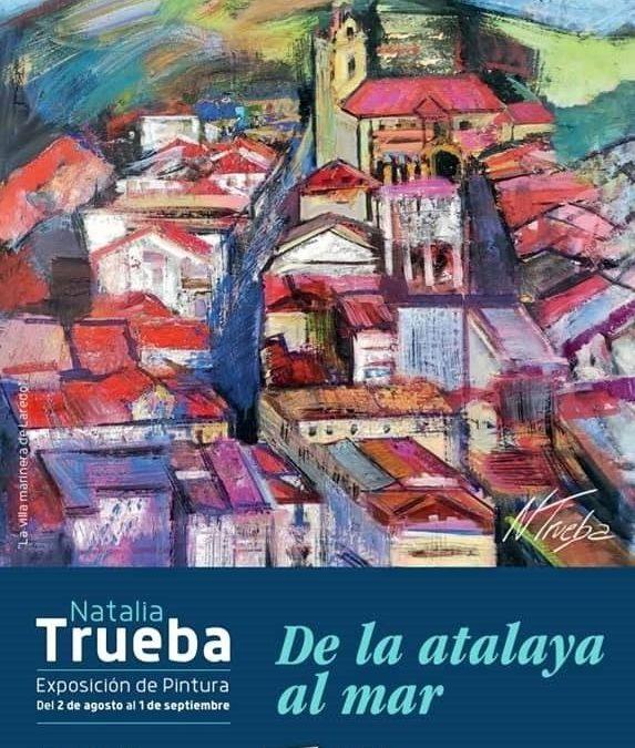 Exposición de Natalia Trueba. De la atalaya al mar